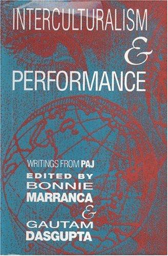 Interculturalism and Performance (PAJ Books) pdf