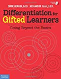 Differentiation for Gifted Learners: Going Beyond the Basics by Heacox Ed.D., Diane, Cash Ed.D., Richard M. (October 29, 2013) Paperback