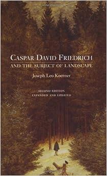 Amazon.com: Caspar David Friedrich and the Subject of Landscape ...