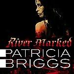River Marked | Patricia Briggs