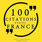 100 citations d'Anatole France | Anatole France