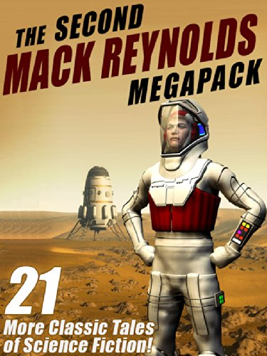 The Second Mack Reynolds Megapack: 21 Classic Tales of Science Fiction