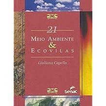 Meio ambiente & Ecovilas: 21