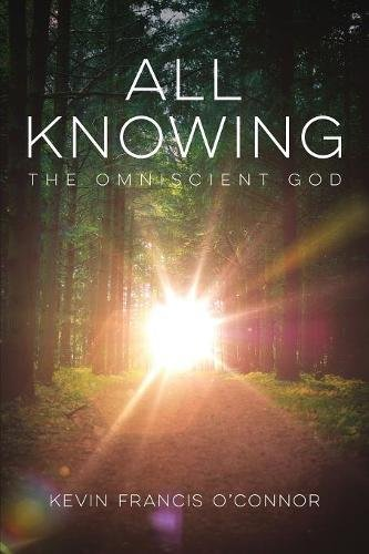 All Knowing: The Omniscient God