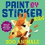 Paint by Sticker Kids: Zoo Animals: C...