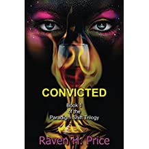 Convicted (The Paradigm Shift Trilogy Book 1)