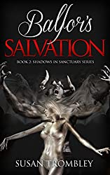 Balfor's Salvation (Shadows in Sanctuary Book 2)