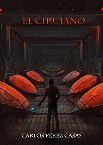 El Cirujano de Carlos Pérez Casas