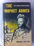 The Prophet Armed, Isaac Deutscher, 019500146X