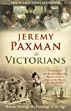 The Victorians, Jeremy Paxman, 1846077443