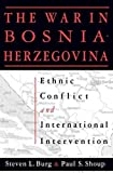 img - for Ethnic Conflict and International Intervention: Crisis in Bosnia-Herzegovina, 1990-93 by Steven L. Burg (1994-10-31) book / textbook / text book