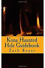 Kona Haunted Hele Guidebook Paperback
