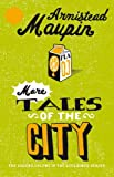 More Tales Of The City: Tales of the City 2