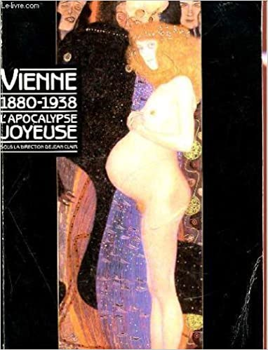Livre Vienne 1880-1938 L'apocalypse joyeuse pdf