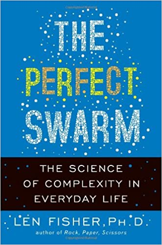 Amazon fr - The Perfect Swarm: The Science of Complexity in