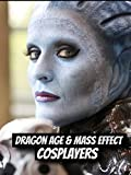 Mass Effect & Dragon Age Cosplayers