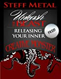 Unleash the Beast: Releasing Your Inner Creative Monster