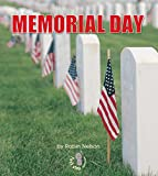Memorial Day (First Step Nonfiction) (First Step Nonfiction (Hardcover))