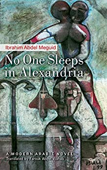 No One Sleeps in Alexandria by [Meguid, Ibrahim Abdel]