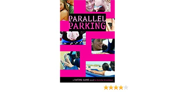 Parallel parking dating
