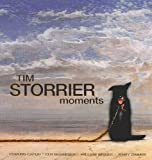 img - for Tim Storrier: Moments - In Response to Memories and Ideas of Mortality book / textbook / text book