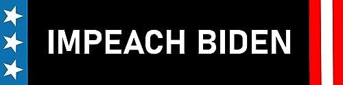 Impeach Biden Magnet Bumper Sticker Waterproof Fade Resistant Ink Exclusive Biden Bonus