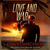 Love and War: The Sam Prichard Series Volume 3 | David Archer