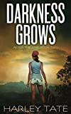 img - for Darkness Grows: A Post-Apocalyptic Survival Thriller (After the EMP) book / textbook / text book