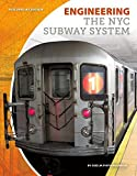 Engineering the NYC Subway System (Building by Design)