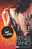 Playing with Fire, Renee Graziano, 0765376199