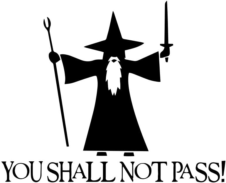 """Bargain Max Decals - You Shall Not Pass! - Gandalf LOTR Sticker Decal Notebook Car Laptop 6"""" (Black)"""