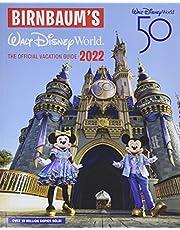 Birnbaum's 2022 Walt Disney World: The Official Vacation Guide