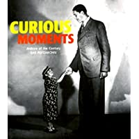 Curious Moments