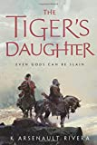 The Tiger's Daughter (Their Bright Ascendency)