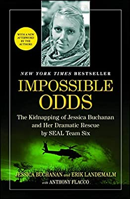 Impossible Odds: The Kidnapping of Jessica Buchanan and Her Dramatic