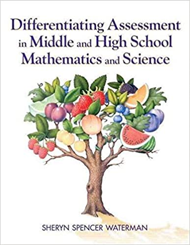 Téléchargements ebooks txt [Differentiating Assessment in Middle and High School Mathematics and Science] (By: Sheryn Spencer-Waterman) [published: January, 2009] B016YLKXXM PDF DJVU