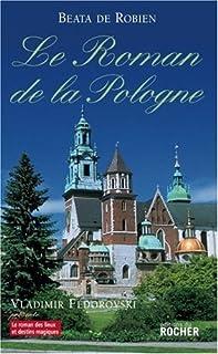 Le roman de la Pologne, Robien, Béata de