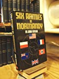 Six Armies in Normandy, John Keegan, 0670647365