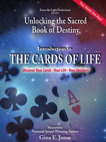 Introduction to THE CARDS OF LIFE: Discover Your Cards-Your Life-Your Destiny!