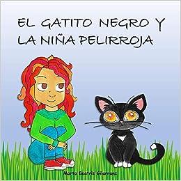 Couverture du livre de El gatito negro y la niña pelirroja (Español) Tapa blanda – Texto grande, 26 septiembre 2020