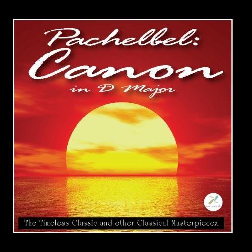 Price comparison product image Pachelbel's Canon In D Major