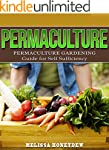 Permaculture: Permaculture Gardening...