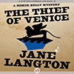 The Thief of Venice: A Homer Kelly Mystery, Book 14 | Jane Langton