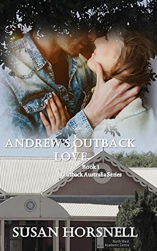 Andrew's Outback Love (Outback Australia) by Susan Horsnell