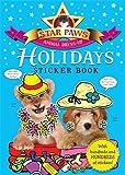Holidays Sticker Book: Star Paws: An animal dress-up sticker book