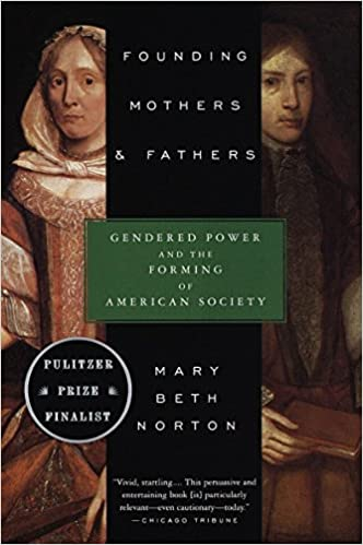 founding mothers and fathers norton mary beth
