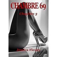 CHAMBRE 69: Chapitre 3 (French Edition)