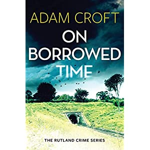 On Borrowed Time (2) (Rutland Crime)