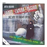 Lights! Camera! Passion! Jazz And The Italian Cinema