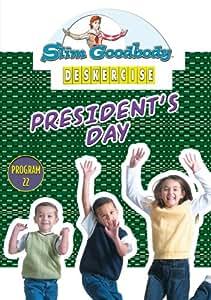 Slim Goodbody Deskercises: President's Day